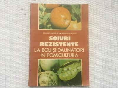 soiuri rezistente la boli si daunatori in pomicultura braniste nistor ceres 1990 foto