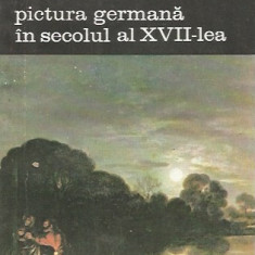 Pictura germana in secolul al XVII-lea - Gotz Adriani