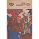 Jacques Vingtras. Razvratitul, vol. III