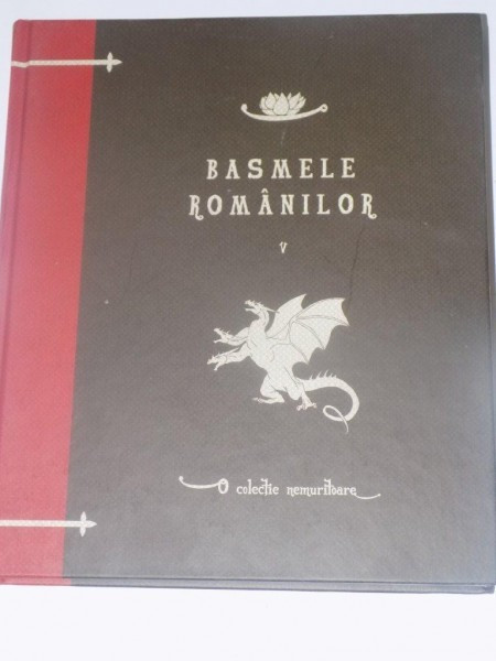 BASMELE ROMANILOR , VOL. V de SIMION FLOREA MARIAN , EDITIA JURNALUL NATIONAL 2010