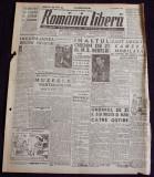 1947 Ziar ROMANIA LIBERA Nr 737 Ordin Regele Mihai, tractoare I.A.R. desen COBAR