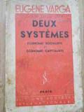 Deux Systemes Economie Socialiste Et Economie Capitaliste - Eugene Varga ,278052