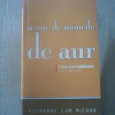 Ruthanne Lum McCunn - O MIE DE MONEDE DE AUR{ colectiile ' Cotidianul ' } / 2008, Univers