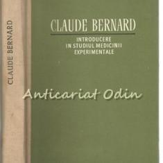 Introducere In Studiu Medicinii Experimentale - Claude Bernard - Tiraj: 2650 Ex.