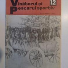 VANATORUL SI PESCARUL SPORTIV , NO. 12 , DECEMBRIE 1969
