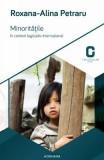 Minoritatile in context legislativ international - Roxana-Alina Petraru