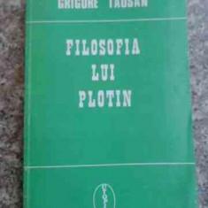 Filosofia Lui Plotin - Grigore Tausan ,536481