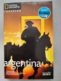 Argentina- Ghid turistic National Geographic Traveller, Adevarul, 2010