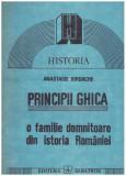 Principii Ghica - o familie domnitoare din istoria Romaniei