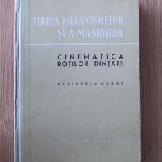 TEORIA MECANISMELOR SI A MASINILOR- DESIDERIU MAROS, cartonata