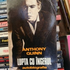 Lupta cu ingerul Anthony Quinn