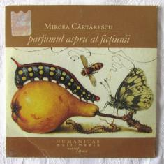 Audiobook CD: PARFUMUL ASPRU AL FICTIUNII - Mircea Cartarescu