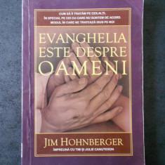 JIM HOHNBERGER - EVANGHELIA ESTE DESPRE OAMENI