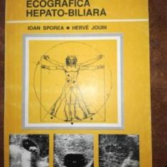 Patologie ecografica hepato-biliara - Ioan Sporea, Herve Jouin