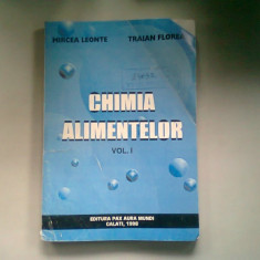 CHIMIA ALIMENTELOR - MIRCEA LEONTE VOL.I