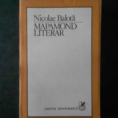 NICOLAE BALOTA - MAPAMOND LITERAR
