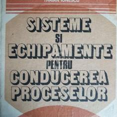 Sisteme si echipamente pentru conducerea proceselor