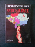 ERNEST GELLNER - NATIONALISMUL