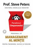 Paradoxul cimpanzeului. Programul de management al mintii/Prof Steve Peters