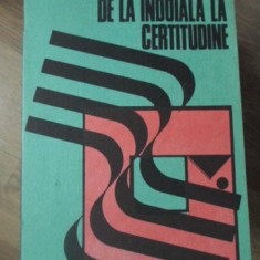 DE LA INDOIALA LA CERTITUDINE - A. MIGDAL