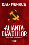 Alianța Diavolilor. Pactul lui Hitler cu Stalin, 1939-1941