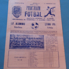 Program meci fotbal I.P. ALUMINIU SLATINA - SOIMII IPA SIBIU (06.11.1983)