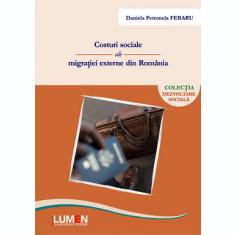 Costuri sociale ale migratiei externe din Romania (Editia a II-a) - Daniela Petronela FERARU