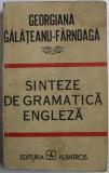 SINTEZE DE GRAMATICA ENGLEZA de GEORGIANA GALATEANU FARNOAGA , Bucuresti 1987, COPERTI UZATE