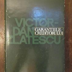 GARANTIILE CREDITORULUI-VICTOR ZLATESCU