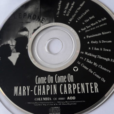 MARY - CHAPIN CARPENTER - COME ON COME ON  - CD