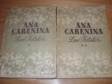 LEV  TOLSTOI  -  ANA  CARENINA  ( 2 volume, editia 1953, format mai mare ) *