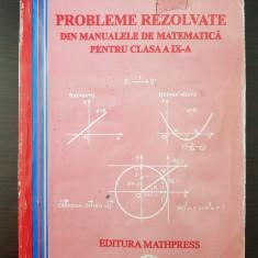PROBLEME REZOLVATE DIN MANUALELE DE MATEMATICA PENTRU CLASA A IX-A - Ganga