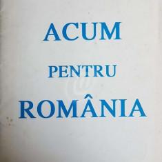 Acum pentru Romania