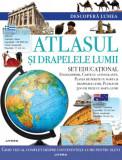 Atlasul și drapelele lumii. Descoperă lumea. Set educațional