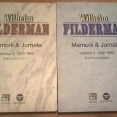 Wilhelm Filderman - Memorii & Jurnale. Vol. 1: 1900-1940; Vol. 2: 1940-1952