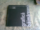 GRAFICA BAIMAREANA, MICROALBUM DE ARTA - TIBERIU ALEXA, MIHAI MUSCA