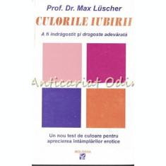 Culorile Iubirii - Max Lusher
