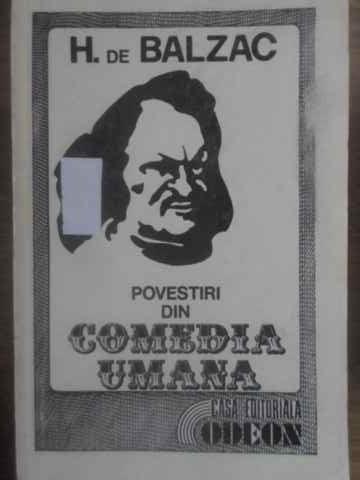 POVESTIRI DIN COMEDIA UMANA - H. DE BALZAC