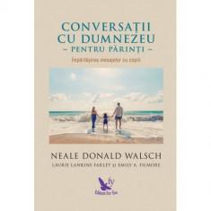 Conversatii cu Dumnezeu pentru parinti | Neale Donald Walsch