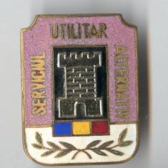 Insigna SERVICIUL UTILITAR ALTERNATIV - SUPERBA !!!