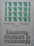 INDREPTAR ECONOMIC IN CONSTRUCTII - ST. GHEORGHITA, E. ROLEA, M. ANGELESCU