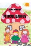 Piticul Darius - Irina Dumitru