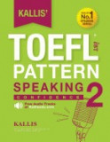 Kallis' Ibt TOEFL Pattern Speaking 2: Confidence