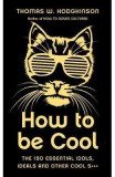 How to be Cool - Thomas Hodgkinson