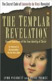 Cumpara ieftin The Templar Revelation: Secret Guardians of the True Identity of Christ