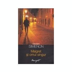 Maigret -Maigret si omul singur