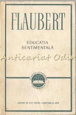 Educatia Sentimentala - Gustave Flaubert foto