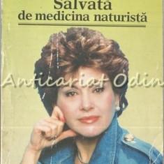 Salvata De Medicina Naturista - Rika Zarai