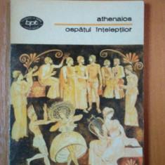 OSPATUL INTELEPTILOR de ATHENAIOS 1978