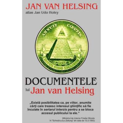 DOCUMENTELE lui Jan Van Helsing foto